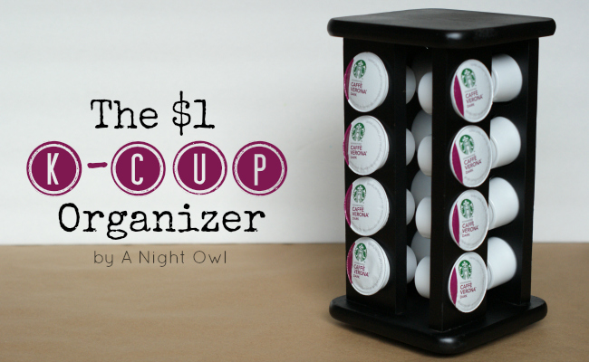 Diy Keurig K Cup Organizer A Night Owl Blog