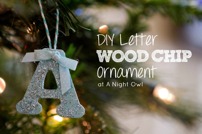 Make DIY Wood Chip Letter Ornaments for your family! Also great as gift tags!
