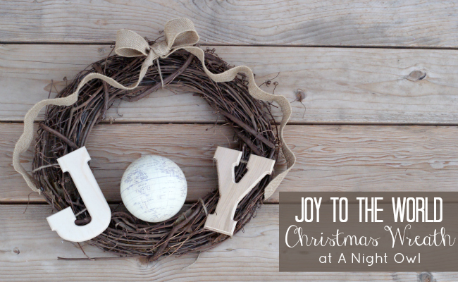 Joy to the World Wreath by @anightowlblog