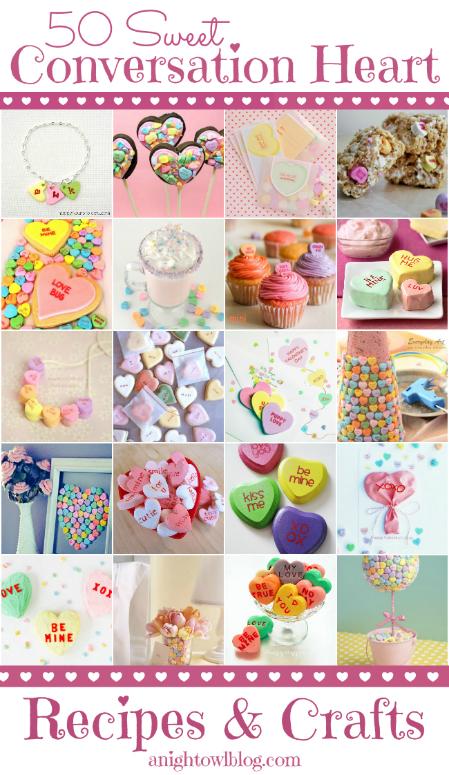 Plenty of fun Conversation Heart Recipes and Crafts to try this year!