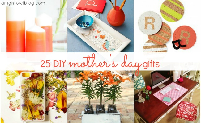 25 DIY Mother's Day Gift Ideas