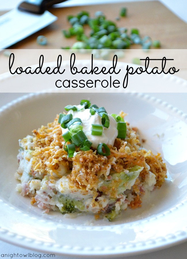 Loaded Baked Potato Casserole with Kraft #FreshTake #Cbias