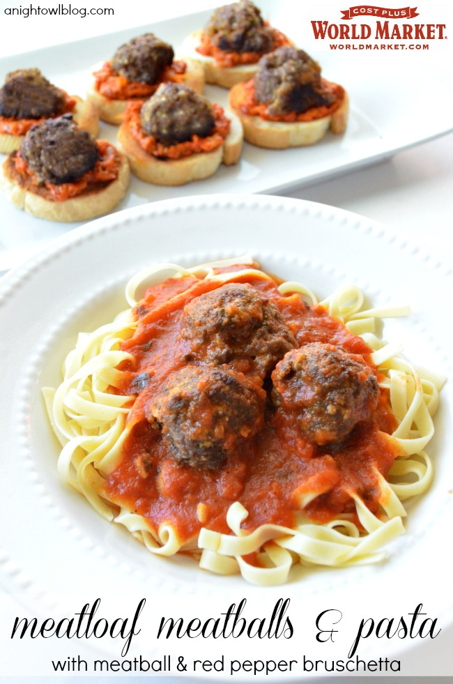 Meatloaf Meatballs and Pasta with Meatball and Red Pepper Bruschetta - Recipes from World Market