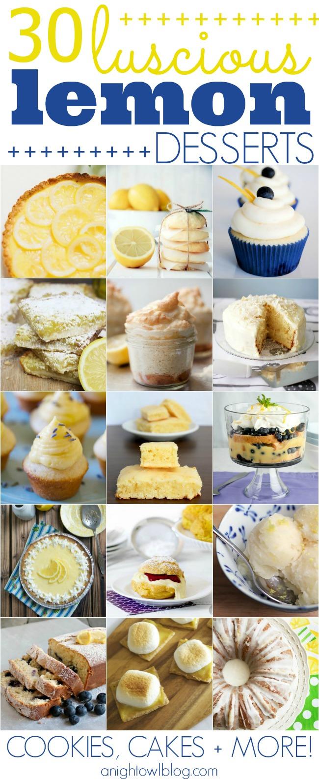 30 Luscious Lemon Desserts - cookies, cakes and more! | #lemon #desserts #recipes
