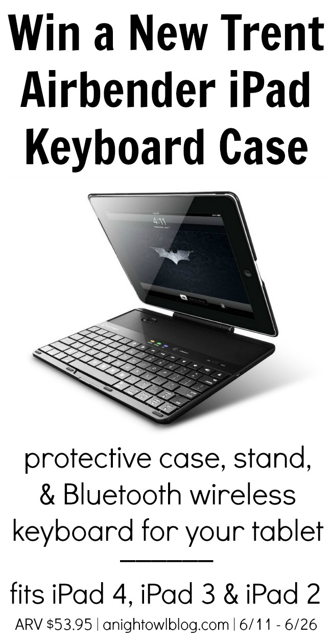 WIN a New Trent Airbender Keyboard Case for the iPad from anightowlblog.com