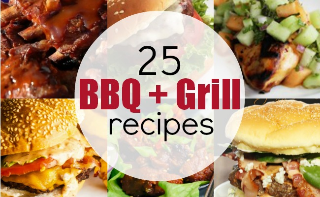 25 Best BBQ and Grill Recipes | #bbq #grill #burgers #ribs #recipes