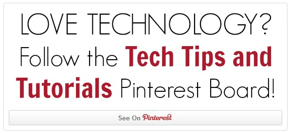 Tech Tips and Tutorials Pinterest Board