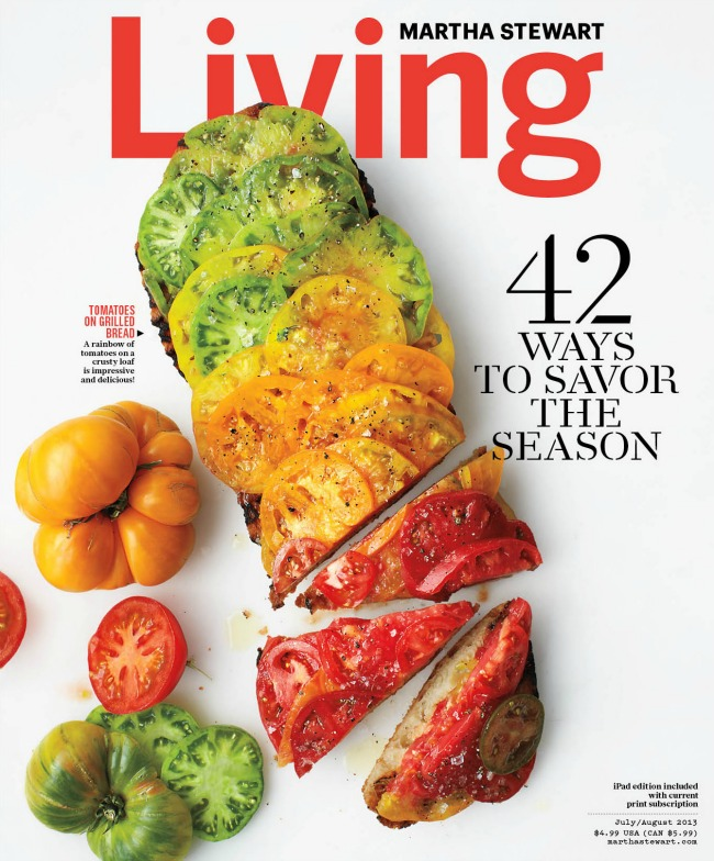 Check out the July/August 2013 Issue of Martha Stewart Living!