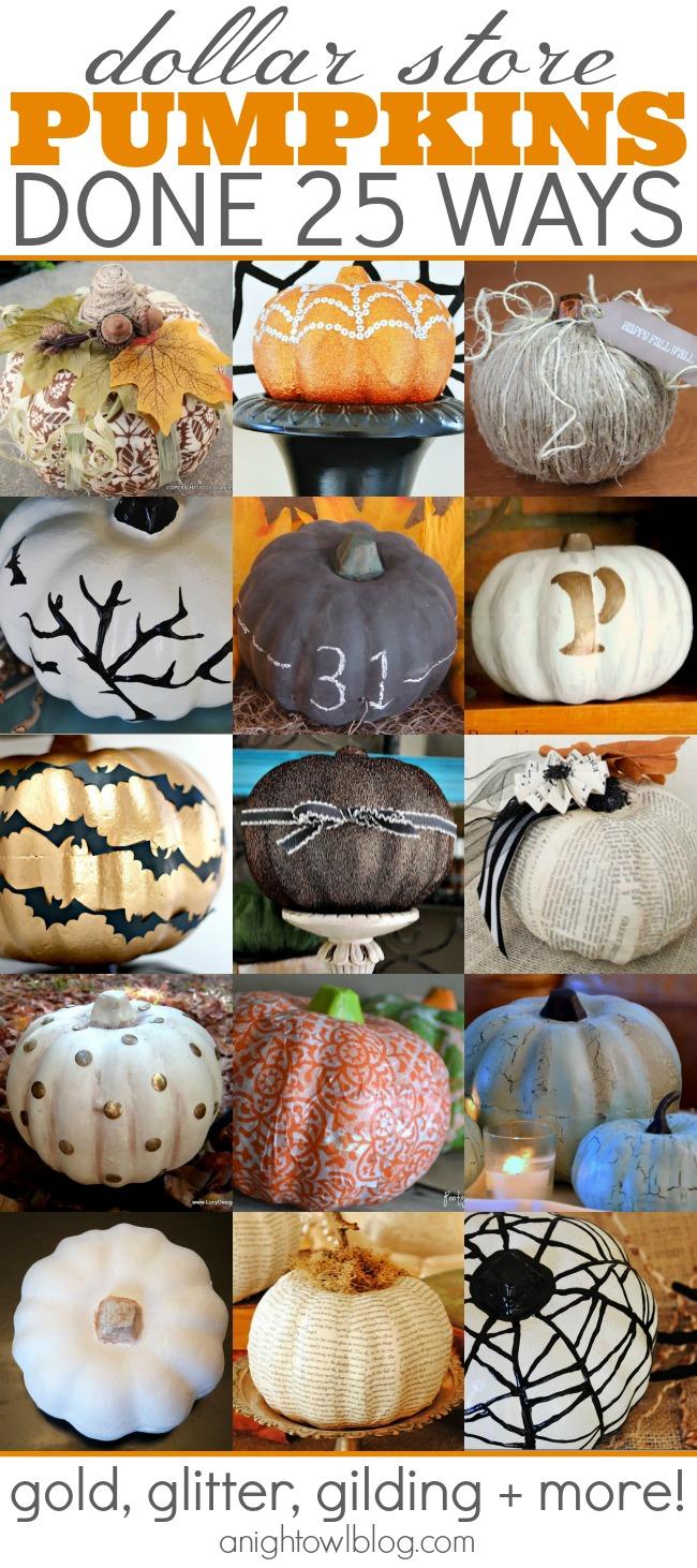 Dollar Store Pumpkins Done 25 Ways A Night Owl Blog