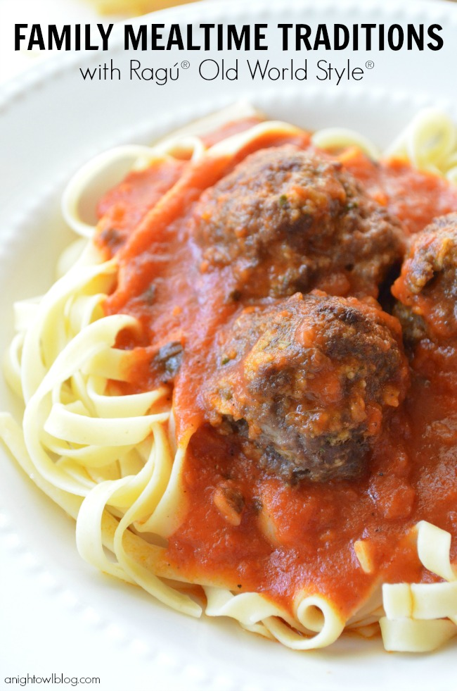 Family Mealtime Traditions with Ragú® Old World Style® Traditional Sauce