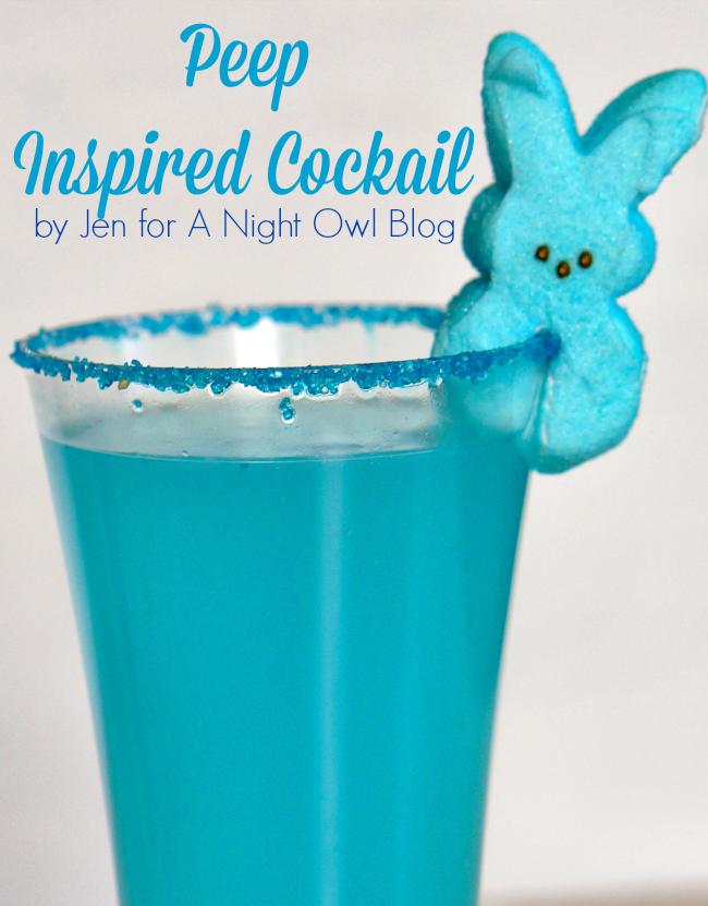 Peep Inspired Cocktail - fun Spring drink!