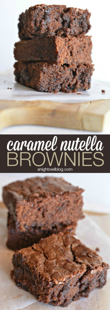 Caramel Nutella Brownies | anightowlblog.com