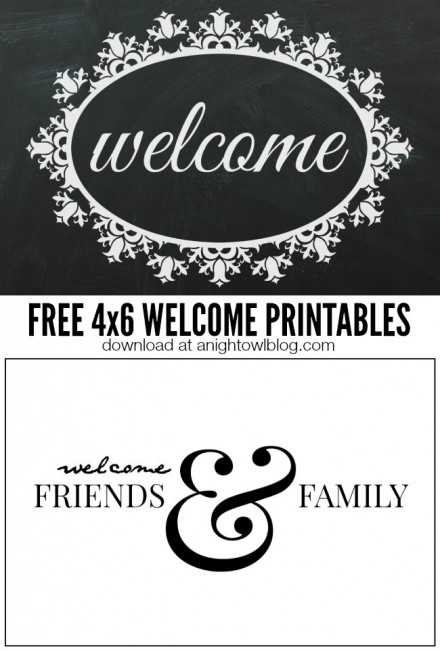 FREE downloadable 4x6 Welcome Printables | anightowlblog.com