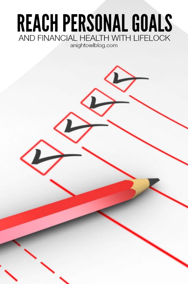 Reach Personal Goals with LifeLock | anightowlblog.com