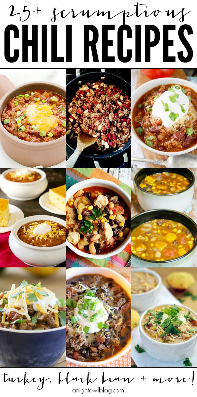 25+ Scrumptions Chili Recipes | anightowlblog.com