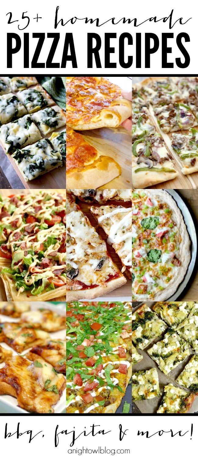 25+ Homemade Pizza Recipes | anightowlblog.com