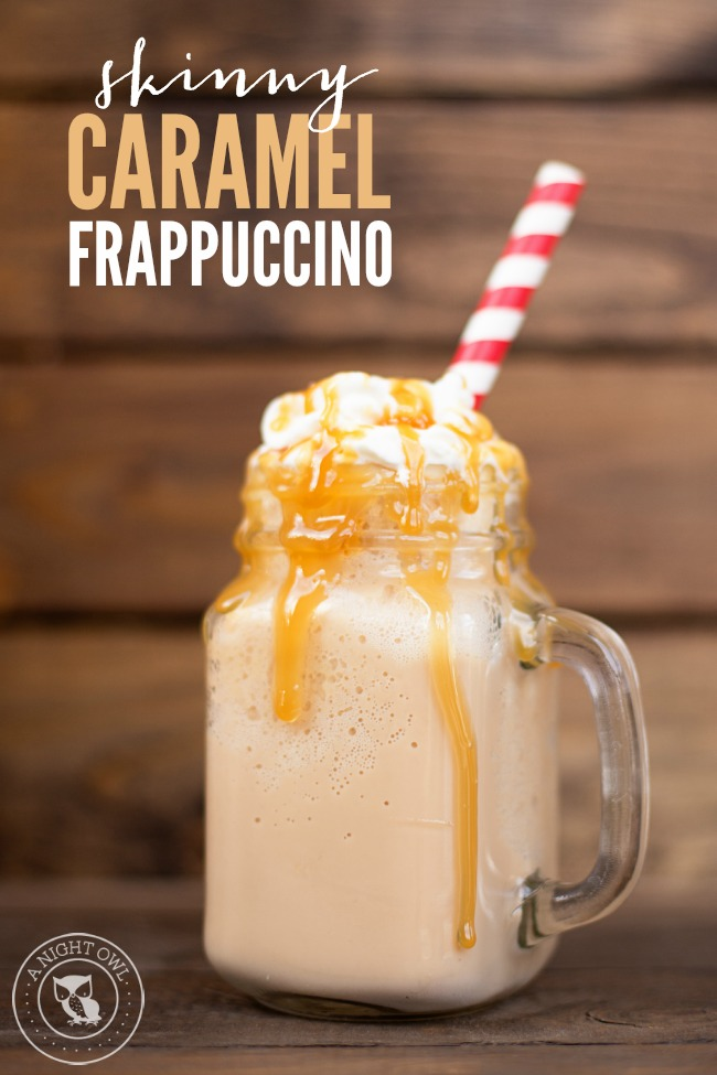 Skinny Caramel Frappuccino A Night Owl Blog