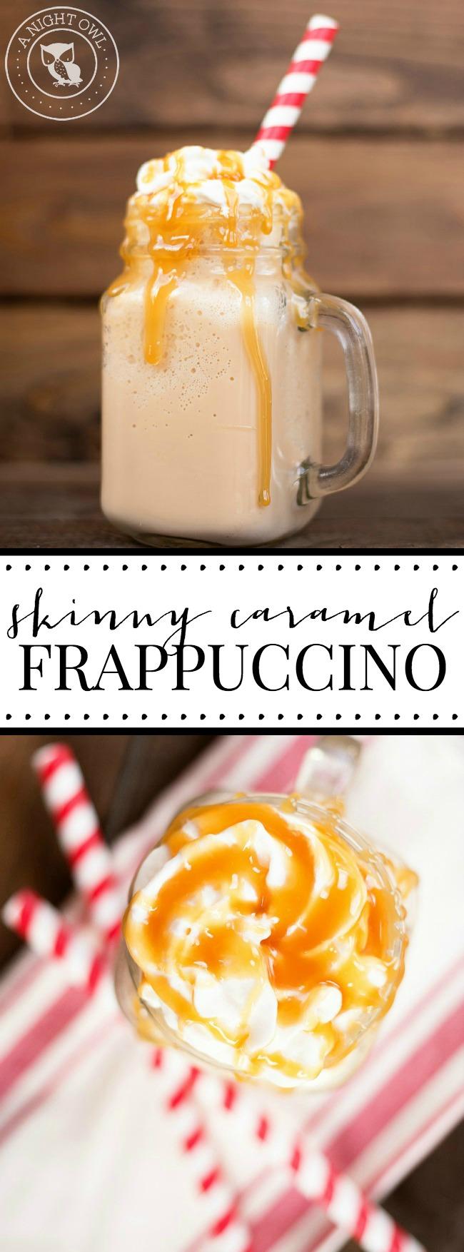 Skinny Caramel Frappuccino A Night Owl Blog