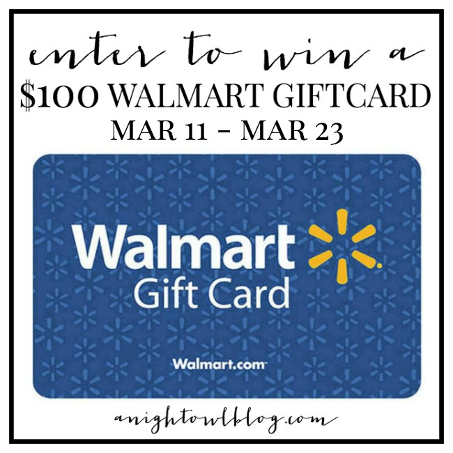 Enter to WIN a $100 Walmart Gift Card at anightowlblog.com!
