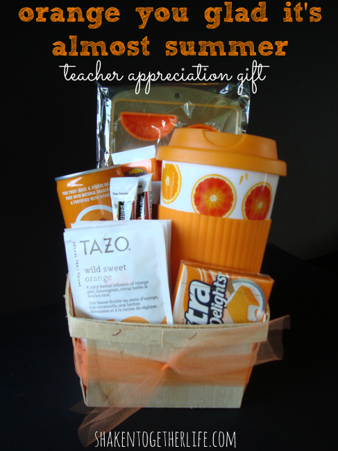 Orange You Glad It's Almost Summer Teacher Gift from Shaken Together
