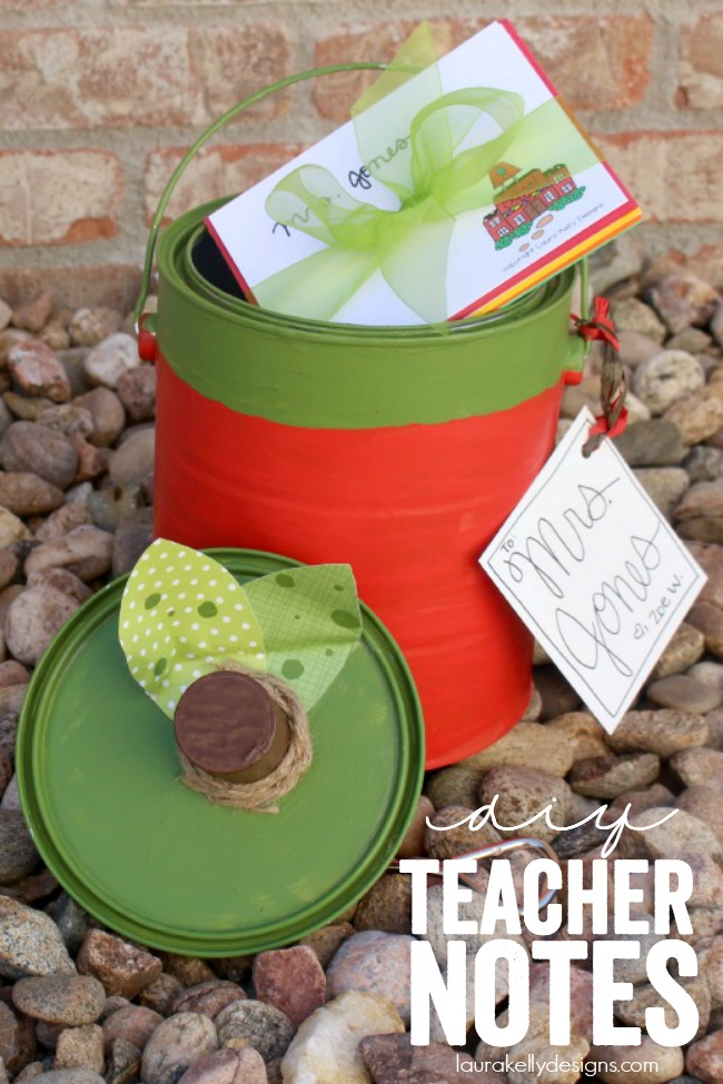 DIY Teacher Notes - print out and personalize for the cutest teacher appreciation gift!